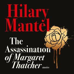 The Assassination of Margaret Thatcher thumbnail
