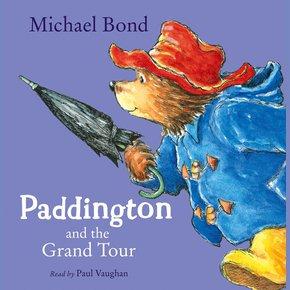 Paddington and the Grand Tour thumbnail