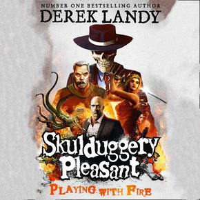 Playing With Fire (Skulduggery Pleasant Book 2) thumbnail