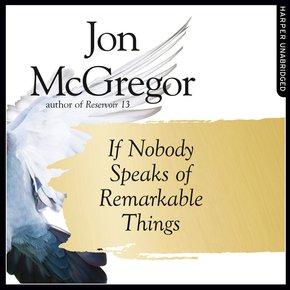 If Nobody Speaks of Remarkable Things thumbnail