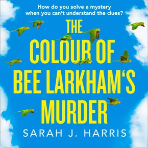 The Colour of Bee Larkham's Murder thumbnail