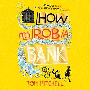 How to Rob a Bank thumbnail