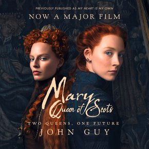 Mary Queen of Scots: Film Tie-In thumbnail