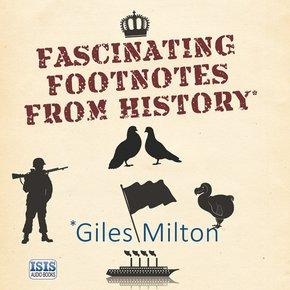 Fascinating Footnotes from History thumbnail