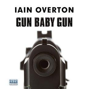 Gun Baby Gun thumbnail