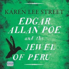 Edgar Allan Poe and the Jewel of Peru thumbnail