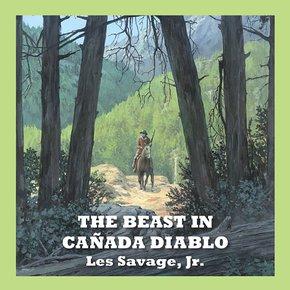 The Beast in Cañada Diablo thumbnail