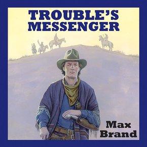 Trouble's Messenger thumbnail
