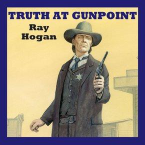 Truth at Gunpoint thumbnail