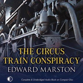 The Circus Train Conspiracy thumbnail