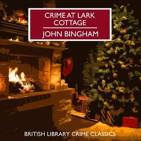 Crime at Lark Cottage thumbnail