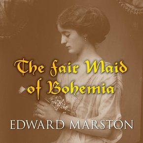 The Fair Maid of Bohemia thumbnail