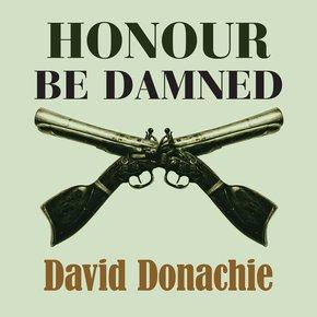 Honour be Damned thumbnail