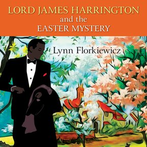 Lord James Harrington and the Easter Mystery thumbnail