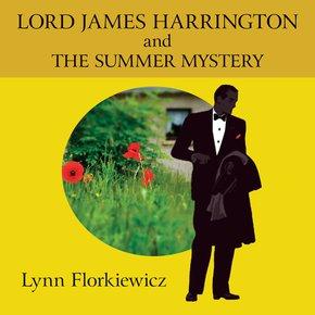 Lord James Harrington and the Summer Mystery thumbnail