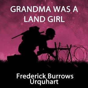 Grandma Was a Land Girl thumbnail