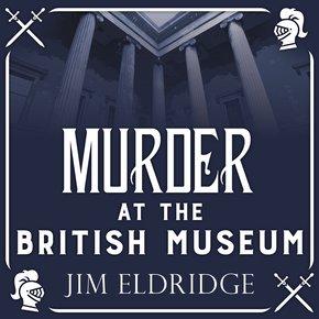 Murder at the British Museum thumbnail