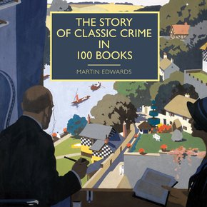 The Story of Classic Crime in 100 Books thumbnail