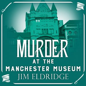 Murder at the Manchester Museum thumbnail