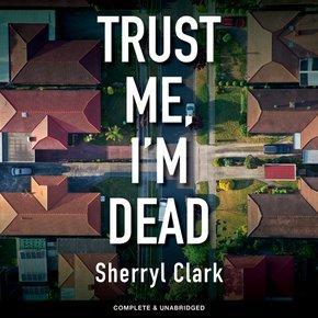 Trust Me I'm Dead thumbnail