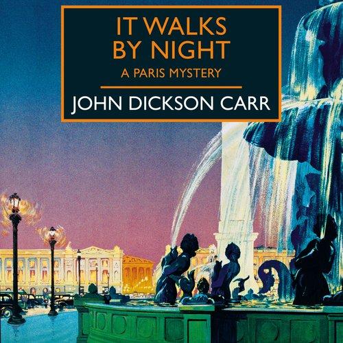 It Walks by Night