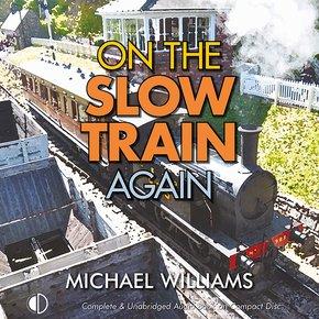On the Slow Train Again thumbnail