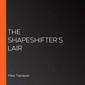 The Shapeshifter's Lair thumbnail