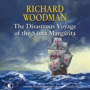 The Disastrous Voyage of the Santa Margarita thumbnail