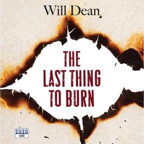 The Last Thing to Burn thumbnail