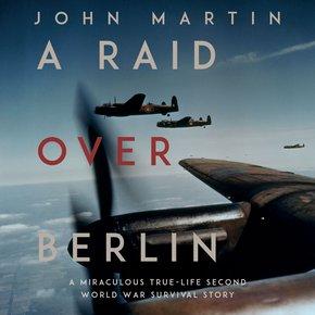 A Raid Over Berlin thumbnail