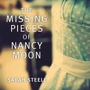 The Missing Pieces of Nancy Moon thumbnail