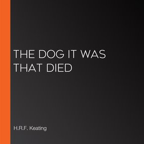 The Dog It Was That Died thumbnail
