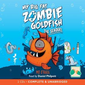 My Big Fat Zombie Goldfish: the Seaquel thumbnail