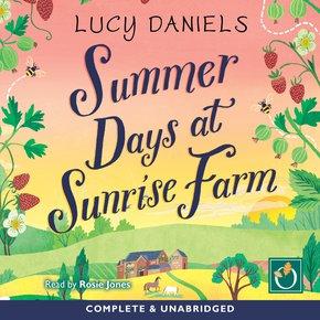 Summer Days At Sunrise Farm thumbnail