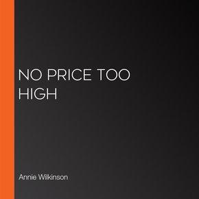 No Price Too High thumbnail