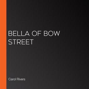 Bella Of Bow Street thumbnail