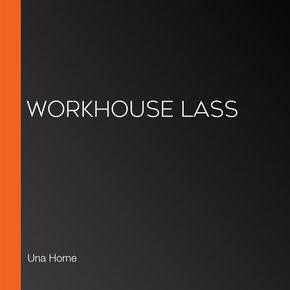Workhouse Lass thumbnail