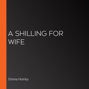 A Shilling For Wife thumbnail