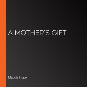 A Mother's Gift thumbnail