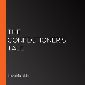 The Confectioner's Tale thumbnail
