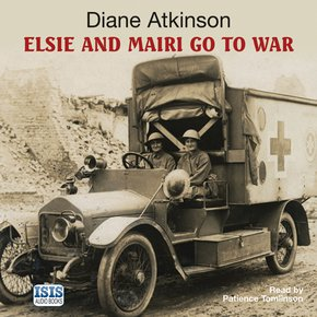 Elsie and Mairi go to War thumbnail