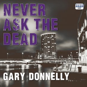 Never Ask the Dead thumbnail