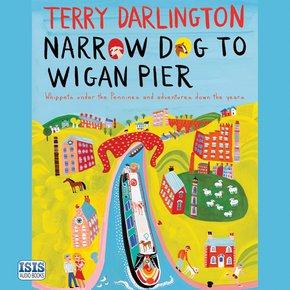 Narrow Dog to Wigan Pier thumbnail