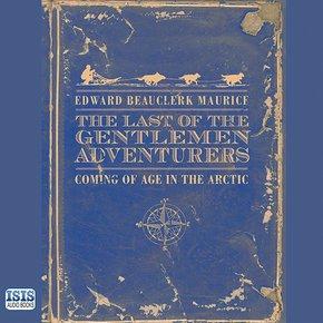 The Last of the Gentlemen Adventurers thumbnail