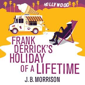 Frank Derrick's Holiday of a Lifetime thumbnail