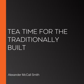 Tea Time for the Traditionally Built thumbnail
