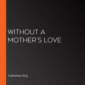 Without A Mother's Love thumbnail