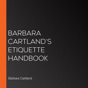 Barbara Cartland's Etiquette Handbook thumbnail