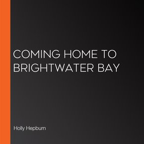Coming Home to Brightwater Bay thumbnail