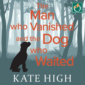 The Man who Vanished and the Dog who Waited thumbnail